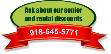 Ask about our senior  and rental discounts 918-645-5771